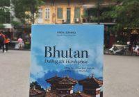 Bhutan - Đường Tới Hạnh Phúc - Review